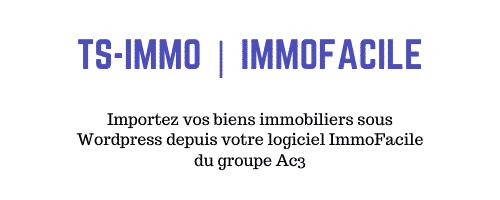 Ts Immo - Passerelle ImmoFacile pour WordPress